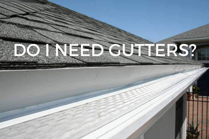 How Can I Tell If I Need Gutters Gary N Smith