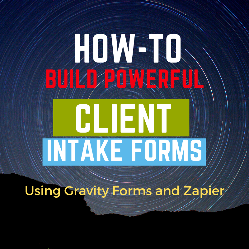 Intake Form Creation with Gary Smith